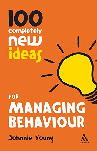 9781441169082: 100 Completely New Ideas for Managing Behaviour (Continuum One Hundreds)