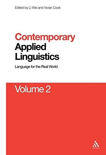 9781441169600: Contemporary Applied Linguistics Volume 2: Volume Two Linguistics for the Real World (Contemporary Studies in Linguistics)