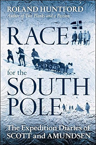 9781441169822: The Race for the South Pole: In Their Own Words