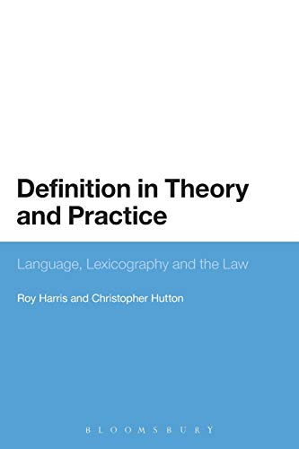 9781441171009: Definition in Theory and Practice: Language, Lexicography And The Law