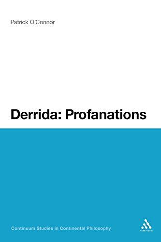 9781441171351: Derrida: Profanations (Continuum Studies in Continental Philosophy)