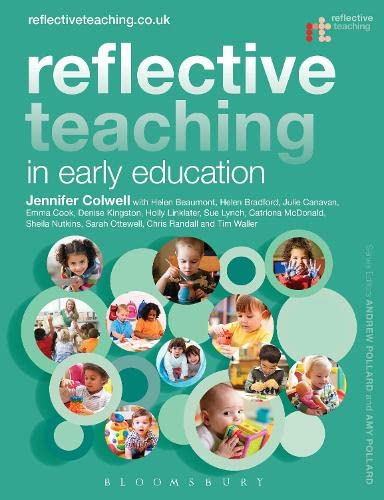 9781441172044: Reflective Teaching in Early Education