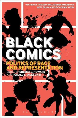 9781441172761: Black Comics: Politics of Race and Representation