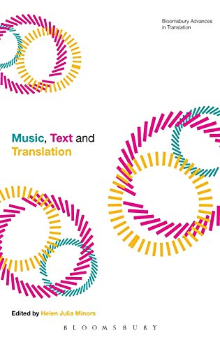 9781441173089: Music, Text and Translation (Bloomsbury Advances in Translation)