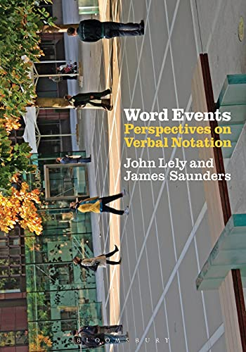 9781441173102: Word Events: Perspectives on Verbal Notation