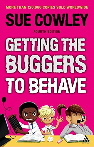 9781441173140: Getting the Buggers to Behave