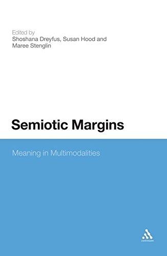 9781441173225: Semiotic Margins: Meaning in Multimodalites