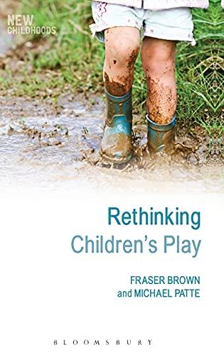 9781441173669: Rethinking Children's Play (New Childhoods)