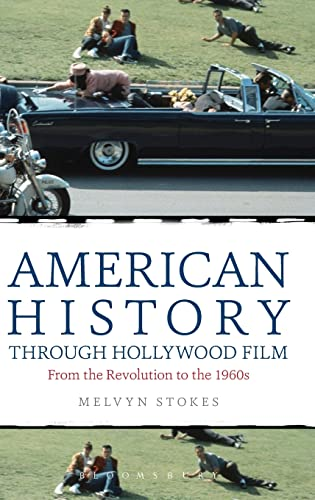 9781441174291: American History Through Hollywood Film: From the Revolution to the 1960s