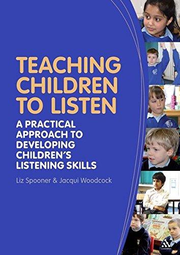 9781441174765: Teaching Children to Listen: A practical approach to developing children's listening skills
