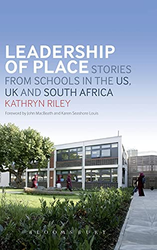 9781441174987: Leadership of Place: Stories from Schools in the US, UK and South Africa