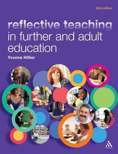 9781441175502: Reflective Teaching in Further and Adult Education