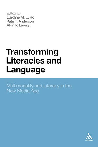 9781441175885: Transforming Literacies and Language: Multimodality and Literacy in the New Media Age