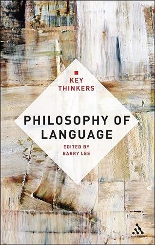 9781441178862: Philosophy of Language: The Key Thinkers