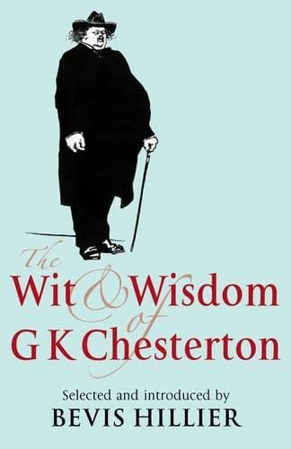 9781441179586: The Wit and Wisdom of G K Chesterton