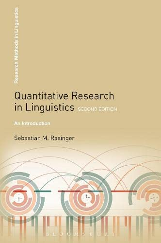 9781441180100: Quantitative Research in Linguistics: An Introduction (Research Methods in Linguistics)