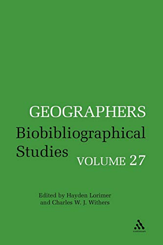 9781441180117: Geographers Volume 27: Biobibliographical Studies