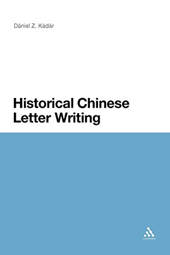 9781441180360: Historical Chinese Letter Writing