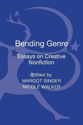 9781441180650: Bending Genre: Essays on Creative Nonfiction