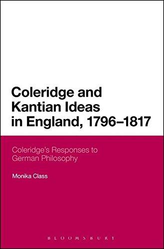 9781441180759: Coleridge and Kantian Ideas in England, 1796-1817: Coleridge's Responses to German Philosophy (Continuum Literary Studies)