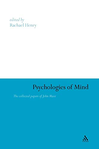 9781441181619: Psychologies of Mind: The Collected Papers of John Maze