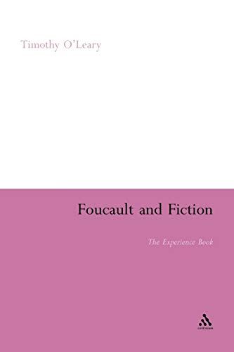 9781441182104: Foucault and Fiction: The Experience Book (Continuum Literary Studies)