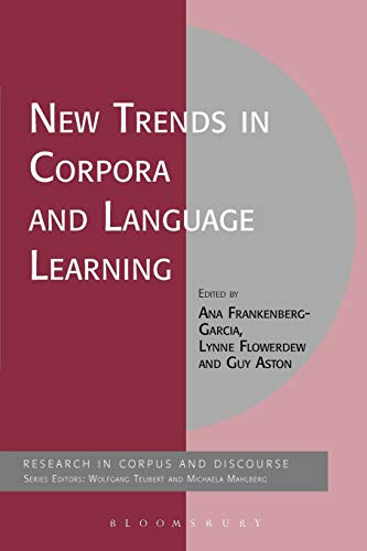 New Trends in Corpora and Language Learning: Ana Frankenberg-Garcia (Editor),