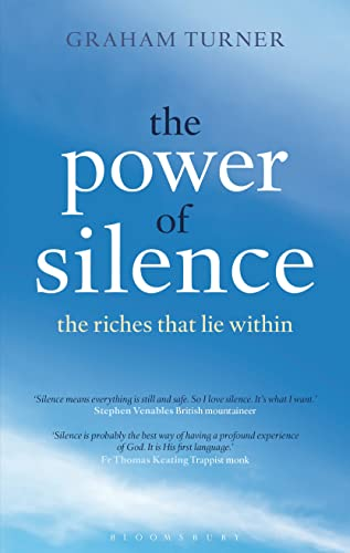 The Power of Silence: Travels in a Forgotten World (9781441182234) by Turner, Graham