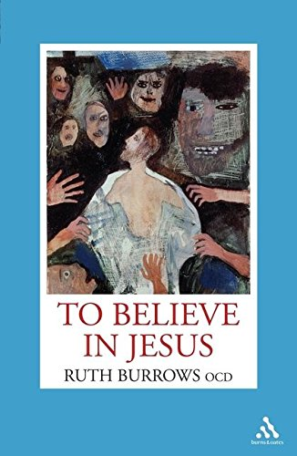 To Believe In Jesus: Burrows, Ruth