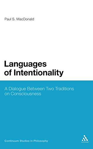 Languages of Intentionality : A Dialogue Between Two Traditions on Consciousness : (Continuum ...