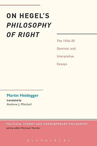 9781441185013: On Hegel's Philosophy of Right: The 1934-35 Seminar and Interpretive Essays (Political Theory and Contemporary Philosophy)