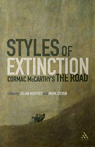 9781441185051: Styles of Extinction: Cormac McCarthy's The Road