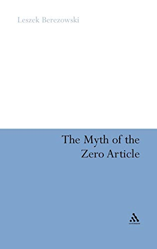 9781441185136: The Myth of the Zero Article