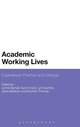 9781441185341: Academic Working Lives: Experience, Practice and Change