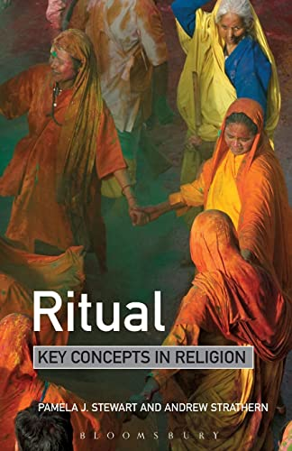 Ritual: Key Concepts in Religion (9781441185693) by Pamela Stewart; Andrew Strathern