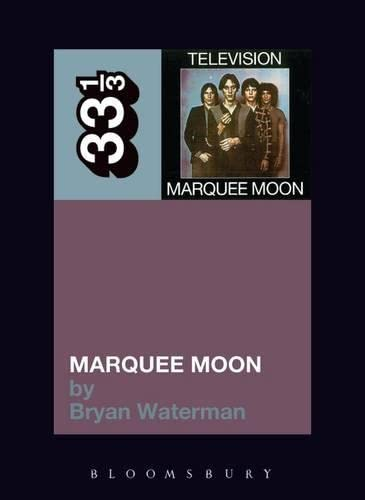 9781441186058: Television's Marquee Moon (33 1/3)