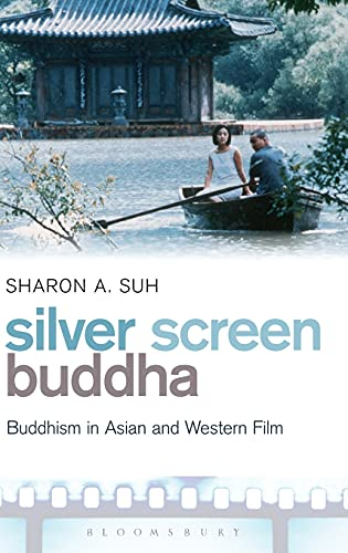 9781441189257: Silver Screen Buddha: Buddhism in Asian and Western Film