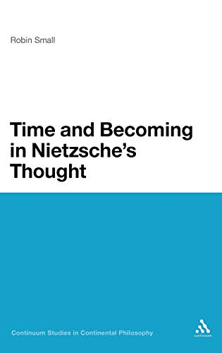 9781441189653: Time and Becoming in Nietzsche's Thought (Continuum Studies in Continental Philosophy)
