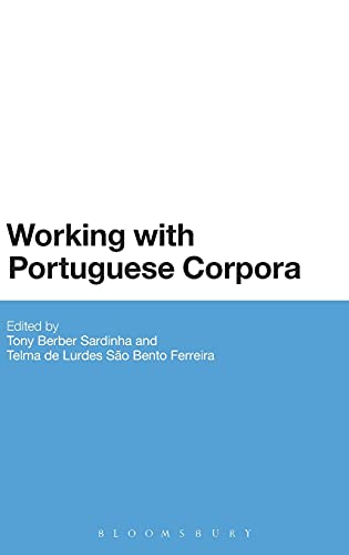 9781441190505: Working with Portuguese Corpora