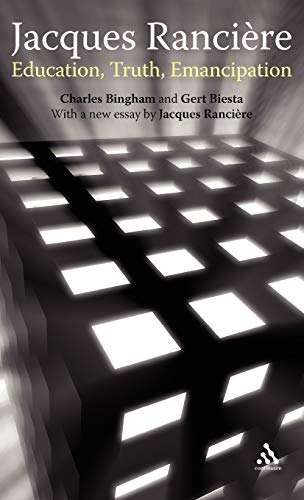 9781441190956: Jacques Ranciere: Education, Truth, Emancipation