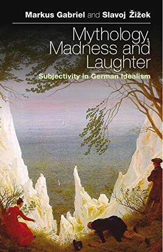 9781441191052: Mythology, Madness, and Laughter: Subjectivity in German Idealism