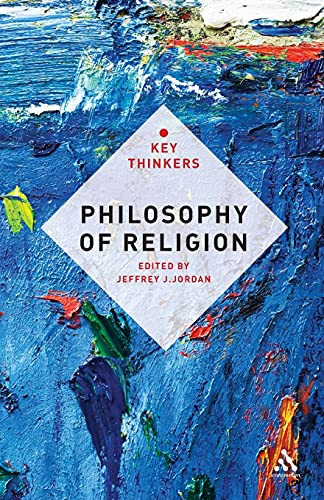 Philosophy of Religion: The Key Thinkers: Bloomsbury Academic