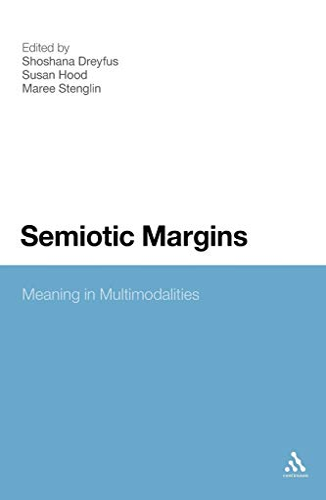 9781441192875: Semiotic Margins: Meaning in Multimodalities