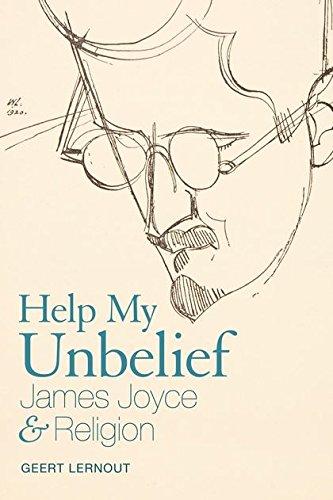 9781441194749: Help My Unbelief: James Joyce and Religion
