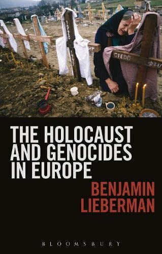 9781441194787: The Holocaust and Genocides in Europe