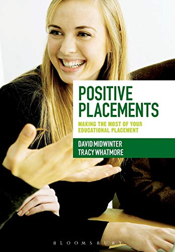 9781441195425: Positive Placements: Making the Most of Your Educational Placement