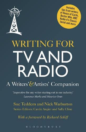 9781441195906: Writing for TV and Radio: A Writers' and Artists' Companion