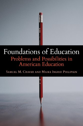 9781441197481: Foundations of Education: Problems and Possibilities in American Education