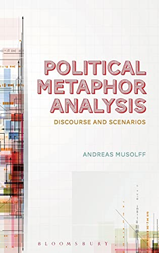 9781441198174: Political Metaphor Analysis: Discourse and Scenarios (Bloomsbury Critical Introductions to Lin)