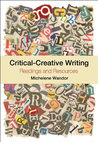 Critical-Creative Writing: Readings and resources (9781441199577) by Michelene Wandor
